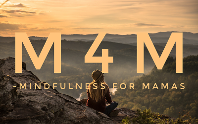 Mindfulness for Mamas